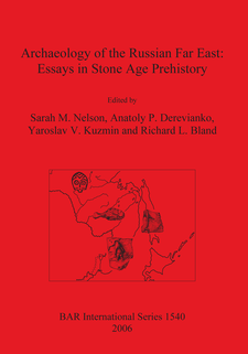 Cover image for Archaeology of the Russian Far East: Essays in Stone Age Prehistory