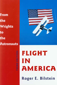 Cover image for Flight in America: from the Wrights to the astronauts