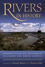 Cover image for Rivers in history: perspectives on waterways in Europe and North America