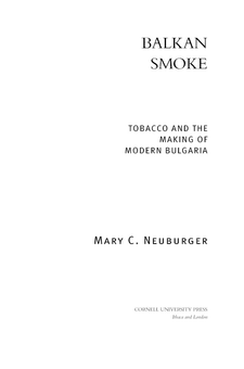 Cover image for Balkan smoke: tobacco and the making of modern Bulgaria