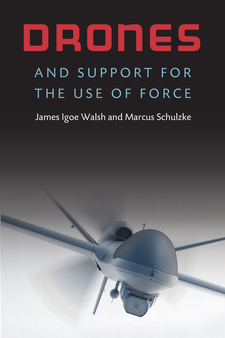 Cover image for Drones and Support for the Use of Force
