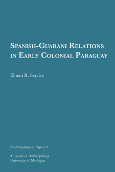 Cover image for Spanish-Guarani Relations in Early Colonial Paraguay