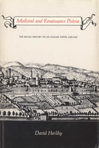 Cover image for Medieval and Renaissance Pistoia: the social history of an Italian town, 1200-1430