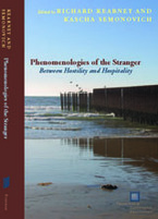 Cover image for Phenomenologies of the stranger: between hostility and hospitality