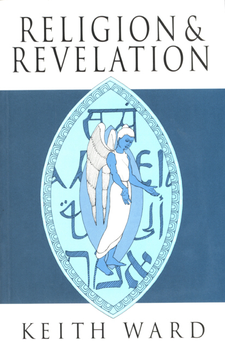 Cover image for Religion and revelation: a theology of revelation in the world's religions