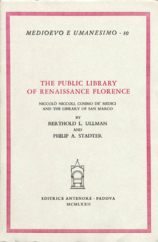 Cover image for The public library of Renaissance Florence: Niccolò Niccoli, Cosimo de' Medici, and the library of San Marco