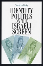 Cover image for Identity politics on the Israeli screen