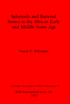 Cover image for Spheroids and Battered Stones in the African Early and Middle Stone Age