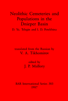 Cover image for Neolithic Cemeteries and Populations in the Dnieper Basin