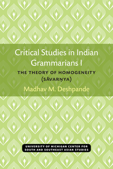 Cover image for Critical Studies in Indian Grammarians I: The Theory of Homogeneity (Sāvarṇya)