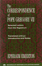 Cover image for The correspondence of Pope Gregory VII: selected letters from the Registrum