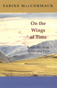 Cover image for On the wings of time: Rome, the Incas, Spain, and Peru
