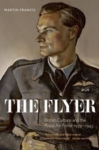 Cover image for The Flyer: British culture and the Royal Air Force, 1939-1945