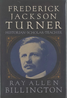 Cover image for Frederick Jackson Turner: historian, scholar, teacher