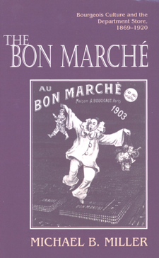 Cover image for The Bon Marché: bourgeois culture and the department store, 1869-1920