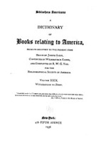Cover image for Bibliotheca Americana: a dictionary of books relating to America, from its discovery to the present time, Vol. 29