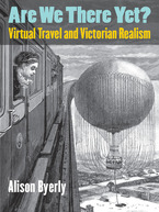 Cover image for Are We There Yet?: Virtual Travel and Victorian Realism