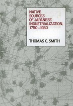Cover image for Native sources of Japanese industrialization, 1750-1920