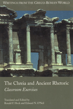 Cover image for The chreia and ancient rhetoric: classroom exercises