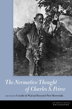 Cover image for The normative thought of Charles S. Peirce
