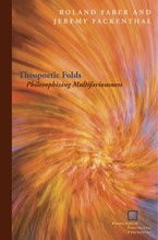 Cover image for Theopoetic folds: philosophizing multifariousness