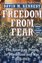 Cover image for Freedom from fear: the American people in depression and war, 1929-1945