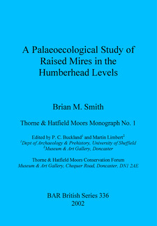 Cover image for A Palaeoecological Study of Raised Mires in the Humberhead Levels