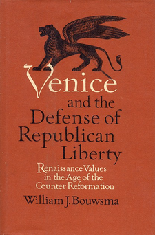 Cover image for Venice and the defense of republican liberty: Renaissance values in the age of the Counter Reformation