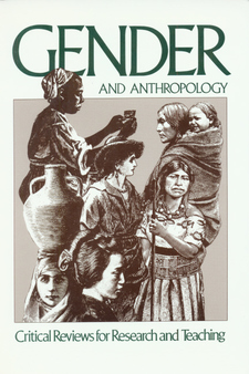 Cover image for Gender and anthropology: critical reviews for research and teaching