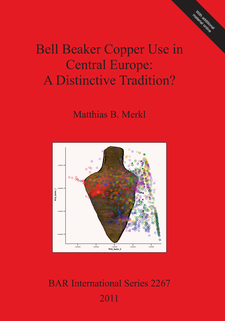 Cover image for Bell Beaker Copper Use in Central Europe: A Distinctive Tradition?