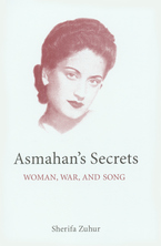Cover image for Asmahan's secrets: woman, war and song