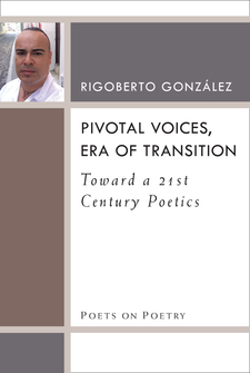 Cover image for Pivotal Voices, Era of Transition: Toward a 21st Century Poetics