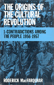 Cover image for The origins of the cultural revolution: contradictions among the people, Vol. 1