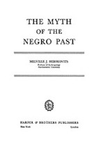 Cover image for The myth of the Negro past