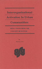 Cover image for Interorganizational activation in urban communities: deductions from the concept of system