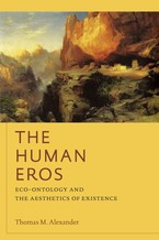 Cover image for The human eros: eco-ontology and the aesthetics of existence