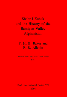 Cover image for Shahr-i Zohak and the History of the Bamiyan Valley, Afghanistan