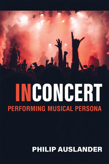 Cover image for In Concert: Performing Musical Persona