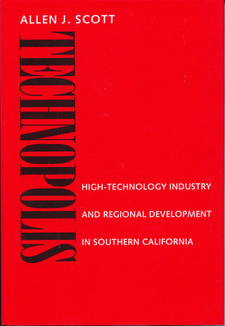 Cover for Technopolis: high-technology industry and regional development in southern California
