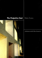 Cover image for The projective cast: architecture and its three geometries