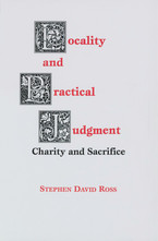 Cover image for Locality and practical judgment: charity and sacrifice