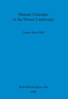 Cover image for Minster Churches in the Dorset Landscape