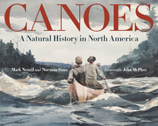 Cover image for Cover image for Canoes: A Natural History in North America by Mark Neuzil and Norman Sims