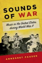 Cover image for Sounds of war: music in the United States during World War II