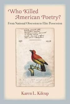 Cover image for Who Killed American Poetry?: From National Obsession to Elite Possession