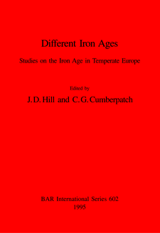 Cover image for Different Iron Ages: Studies on the Iron Age in Temperate Europe