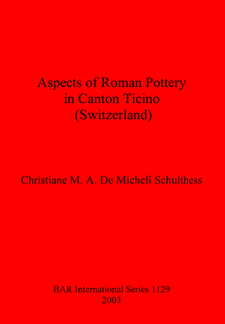 Cover image for Aspects of Roman Pottery in Canton Ticino (Switzerland)