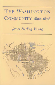 Cover image for The Washington community, 1800-1828