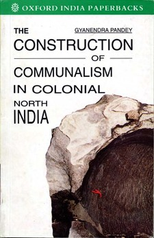 Cover image for The construction of communalism in colonial north India