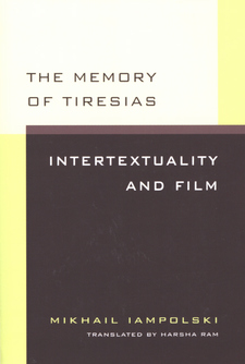 Cover image for The memory of Tiresias: intertextuality and film